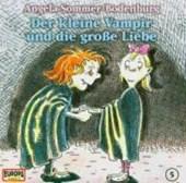 Der kleine Vampir 05. und die große Liebe. CD