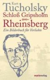 Rheinsberg. Ein Bilderbuch für Verliebte/Schloß Gripsholm