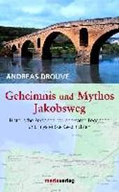 Geheimnis und Mythos Jakobsweg