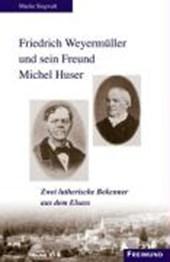 Friedrich Weyermüller und sein Freund Michel Huser