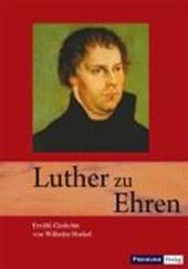 Luther zu Ehren