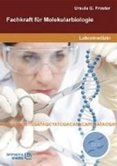 Fachkraft für Molekularbiologie