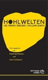Hohlwelten - Les Terres Creuses - Hollow Earth