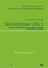 Schilddrüse 2011 - Henning-Symposium