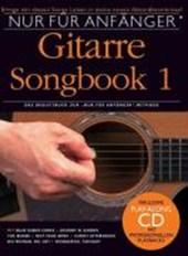Nur für Anfänger: Songbook für Gitarre