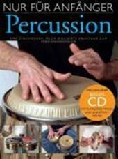 Nur Für Anfänger Percussion. inkl. Begleit-CD