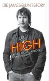 High - Die James-Blunt-Story | Michael Fuchs-Gamböck |
