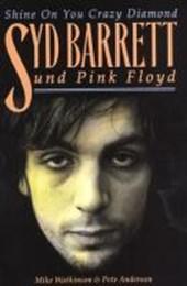 Syd Barrett und Pink Floyd - Shine On You Crazy Diamond