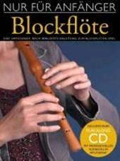 Nur Für Anfänger: Blockflöte