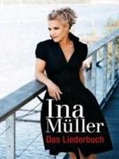 Ina Müller: Das Liederbuch