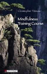 Mindfulness Training Course | Christopher Titmuss |