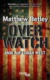 OVERWATCH - Jagd auf Logan West | Matthew Betley |