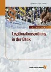 Legitimationsprüfung in der Bank