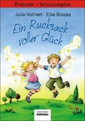 Ein Rucksack voller Glück. Erstleser - Schulbuchausgabe