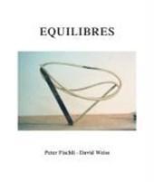 Peter Fischli und David Weiss. Equilibres. Deutsche Ausgabe