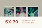 Anna & Bernhard Blume. SX-70. Polaroids / Polaroid-Collages 1975-2000