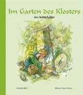 Im Garten des Klosters im Mittelalter