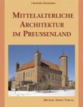 Mittelalterliche Architektur im Preussenland