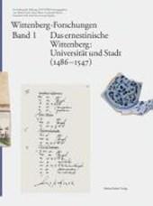 Das ernestinische Wittenberg. Band