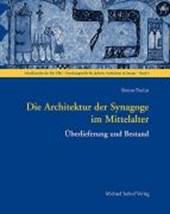 Die Architektur der Synagoge im Mittelalter