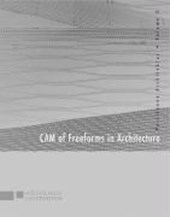 Computergestützte Produktion von Freiformen in der Architektur