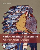 Native American Modernism | Bolz, Peter ; Konig, Viola |