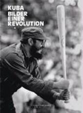 Kuba. Bilder einer Revolution