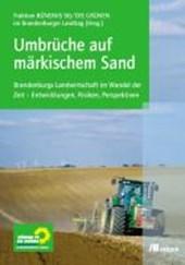 Umbrüche auf märkischem Sand