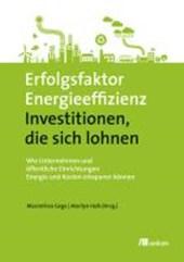 Erfolgsfaktor Energieeffizienz - Investitionen, die sich lohnen