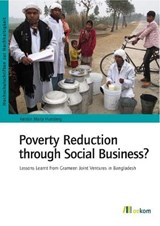 Poverty Reduction through Social Business? | Kerstin Maria Humberg |