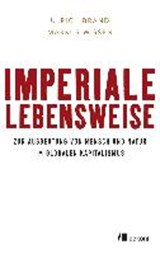 Imperiale Lebensweise | Ulrich Brand |