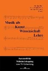 Musik als Kunst, Wissenschaft, Lehre