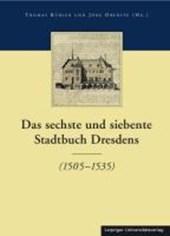 Die Stadtbücher Dresdens (1404-1535) und Altdresdens (1412-1528) Band