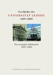 Geschichte der Universität Leipzig 1409-2009. Band 3