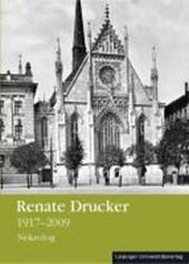 Renate Drucker 1917 -