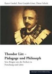 Theodor Litt - Pädagoge und Philosoph