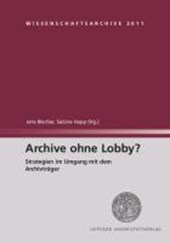 Archive ohne Lobby?