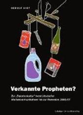 Verkannte Propheten?