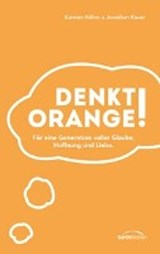 Denkt orange! | Karsten Böhm |