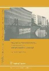 Translationskultur - ein innovatives und produktives Konzept