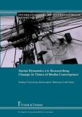 Social Dynamics 2.0: Researching Change in Times of Media Convergence