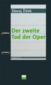 Der zweite Tod der Oper