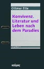 Konvivenz. Literatur und Leben nach dem Paradies