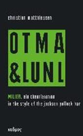 Miller. On tour mit art & language und Niklas Luhmann vol.