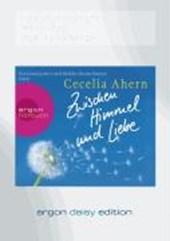 Zwischen Himmel und Liebe (DAISY Edition)