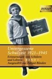 Unvergessene Schuzeit 1921-1945 Band