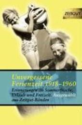 Unvergessene Ferienzeit 1923 -