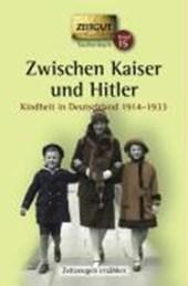 Zwischen Kaiser und Hitler