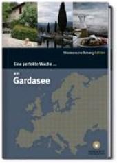 Eine perfekte Woche... am Gardasee