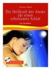 Die Heilkraft des Atems für einen erholsamen Schlaf. Mit CD